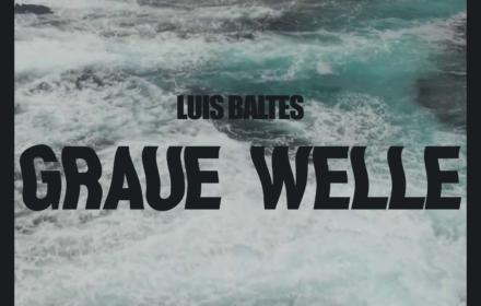 """Das Cover zur """"Graue Welle"""" EP von Luis Baltes"""